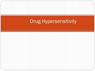 Drug  Hypersensitivity