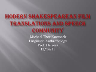 Modern Shakespearean Film Translations and Speech Community