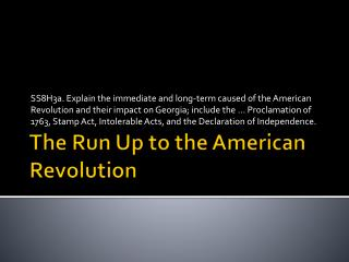 The Run Up to the American Revolution