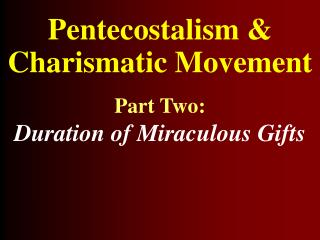 Pentecostalism & Charismatic Movement