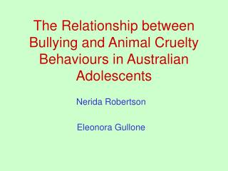 The Relationship between Bullying and Animal Cruelty Behaviours in Australian Adolescents
