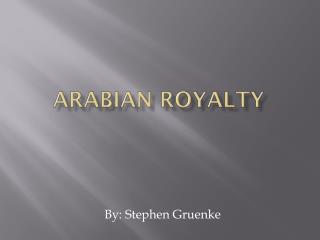 Arabian Royalty