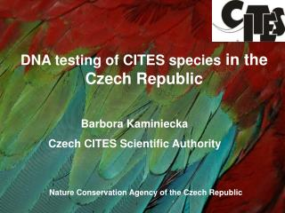 DNA testing of CITES species in the Czech Republic
