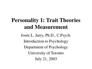 Personality 1: Trait Theories and Measurement