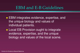 EBM and E-B Guidelines