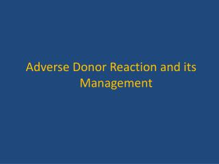 Adverse Donor Reaction and its Management