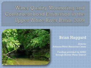 Water Quality Monitoring and Constituent Load Estimation in the Upper White River Basin, 2009