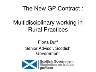 Integrated Multidisciplinary Delivery of Care in Rural Settings
