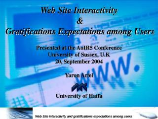 Web Site Interactivity & Gratifications Expectations among Users