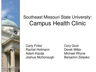 Southeast Missouri State University: Campus Health Clinic