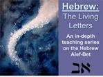 Hebrew: The Living Letters