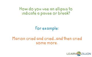 How do you use an ellipsis to indicate a pause or break?
