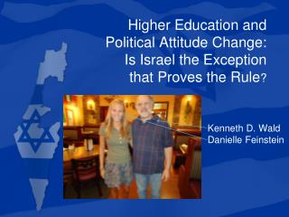 Higher  Education and  Political Attitude Change:  Is Israel the Exception  that Proves the Rule ?
