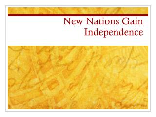 New Nations Gain Independence