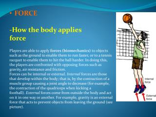 FORCE -How the body applies force