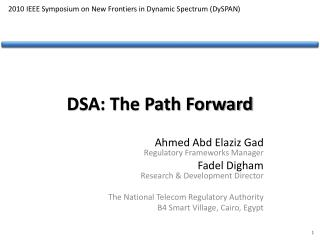 DSA: The Path Forward