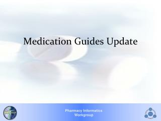 Medication Guides Update