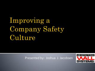 Improving a Company Safety Culture