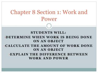 Chapter 8 Section 1: Work and Power