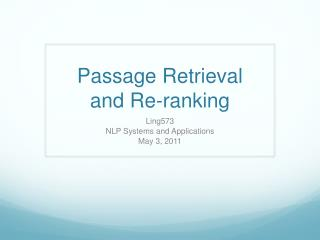 Passage Retrieval and Re-ranking