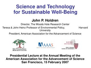 Science and Technology              for Sustainable Well-Being
