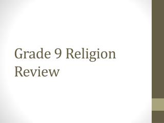 Grade 9 Religion Review