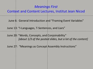 "June 6:  General Introduction and ""Framing Event Variables"""