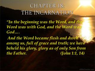 Chapter 18:  The Incarnation