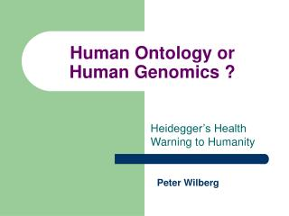 Human Ontology or Human Genomics ?