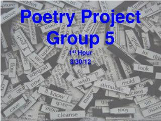 Poetry  Project Group 5