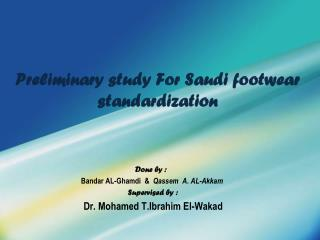 Preliminary study For Saudi footwear standardization