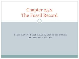Chapter 25.2 The Fossil Record