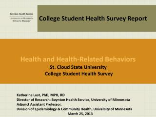 St. Cloud State University  College Student Health Survey