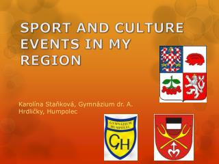 SPORT AND CULTURE EVENTS IN MY REGION