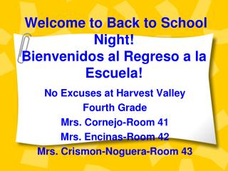 Welcome to Back to School Night!  Bienvenidos al Regreso a la Escuela!