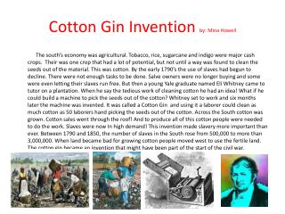 Cotton Gin Invention  by: Mina Howell