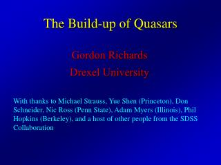 The Build-up of Quasars