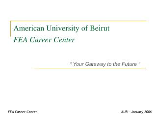 American University of Beirut FEA Career Center