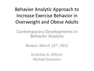 Behavior Analytic Approach to Increase Exercise Behavior in Overweight and Obese Adults