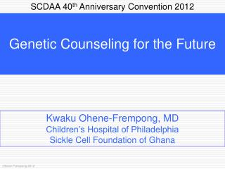 SCDAA 40 th  Anniversary Convention 2012