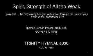 Spirit, Strength of All the Weak
