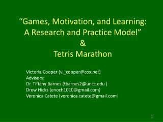 """Games, Motivation, and Learning: A Research and Practice Model"" & Tetris Marathon"