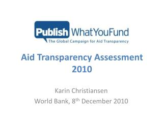 Aid Transparency  Assessment 2010
