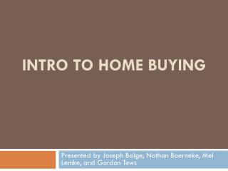 Intro to Home Buying