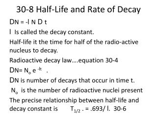 30-8 Half-Life and Rate of Decay