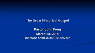 The Great Historical Gospel