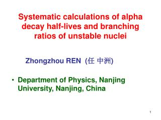Systematic calculations of alpha decay half-lives and branching ratios of unstable nuclei