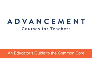 An Educator's Guide to the Common Core