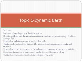 Topic 1-Dynamic Earth