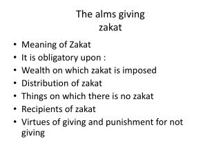 The alms giving  zakat